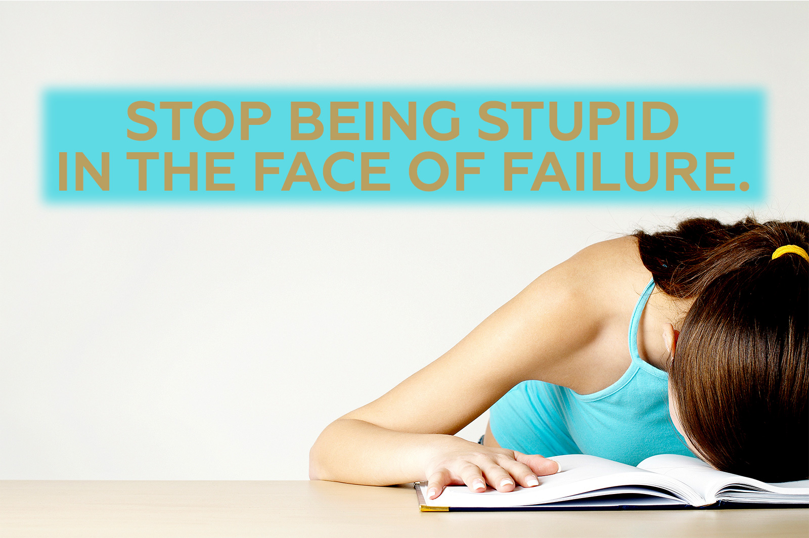 Stop Being Stupid