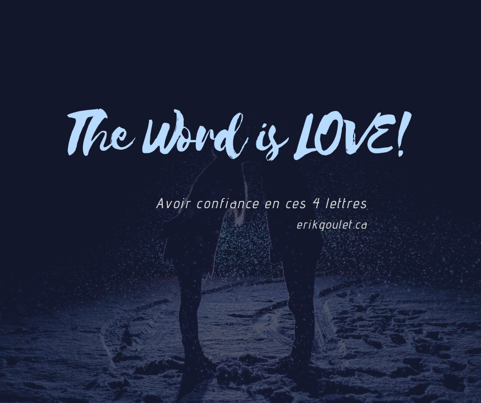 The Word is LOVE!